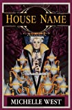 House Name - The House War, Michelle West, 075640651X