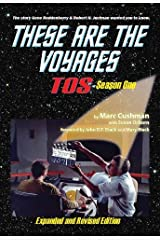 These Are the Voyages: TOS: Season One by Marc Cushman (2013-12-30) Hardcover