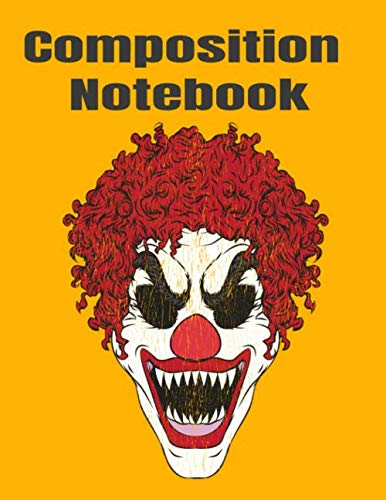 Composition Notebook: Halloween fun scary clown face a 8.5x11 120 page blank lined journal notebook