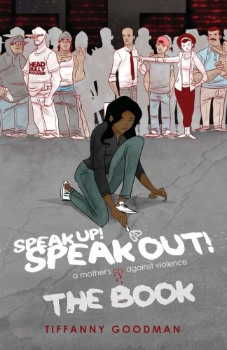 Speak Up! Speak Out! A Mother's Cry Against Violence, THE BOOK PDF