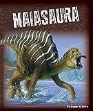img - for Maiasaura (Exploring Dinosaurs) book / textbook / text book