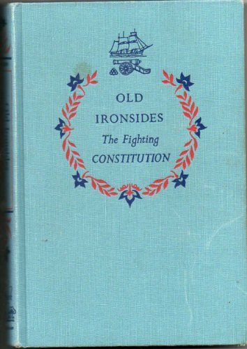 Old Ironsides : The Fighting Constitution.  Landmark Series Book No. 51 - Old Orchard House