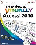 Teach Yourself VISUALLY Access 2010