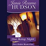 One Rainy Night | Janis Reams Hudson