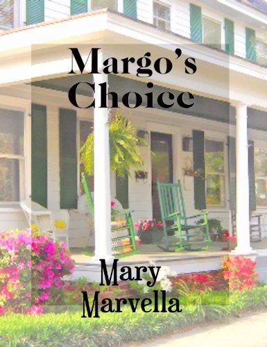 Margo's Choice by [Marvella, Mary]
