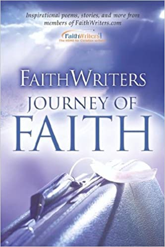 Faithwriters- Journey of Faith by www.Faithwriters.com (2006-01-21)