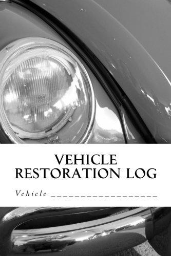 Volkswagen Restoration - Vehicle Restoration Log: Vehicle Cover 3 (S M Car Journals)