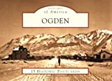 img - for Ogden (Postcards of America: Utah) book / textbook / text book