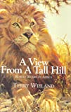 A View from a Tall Hill, Terry Wieland, 0892726504
