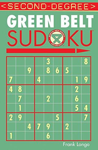 Second-Degree Green Belt Sudoku® (Martial Arts Puzzles Series) ()