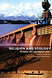 Religion and Ecology in India and Southeast Asia by David L. Gosling (2001-02-01)