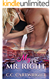 Romance: My Mr. Right (New Adult Contemporary Romance) (My Mr. Romance Book 4)