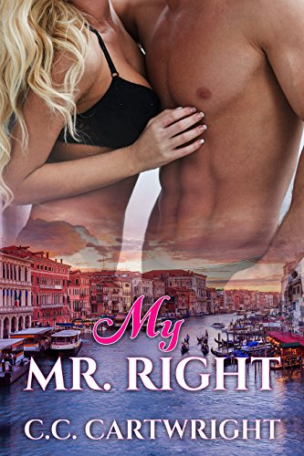 Book: Romance - My Mr. Right (My Mr. Romance Book 4) by C.C. Cartwright
