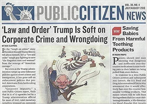 Public Citizen News Vol  38, N° 4, July / August 2018: 'Law