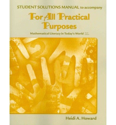 Read Online Student Solutions Manual for for All Practical Purposes (Paperback) - Common PDF