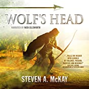 Wolf's Head : The Forest Lord | Steven A. McKay