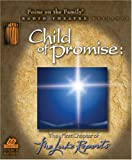 The Luke Reports Chapter 1: Child of Promise (Radio Theatre)
