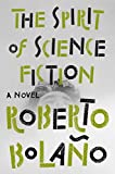 img - for The Spirit of Science Fiction: A Novel book / textbook / text book