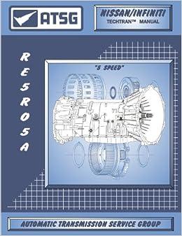 Awe Inspiring Atsg Nissan Infiniti Re5R05A Techtran Transmission Rebuild Manual Wiring Digital Resources Funapmognl
