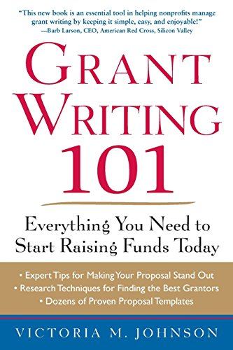 Book Cover: Grant Writing 101: Everything You Need to Start Raising Funds Today