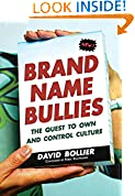 #3: Brand Name Bullies: The Quest to Own and Control Culture