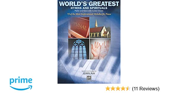 Worlds Greatest Hymns And Spirituals Piano And Voice With Guitar
