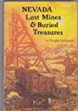 Nevada Lost Mines and Buried Treasures, Douglas McDonald, 0913814377