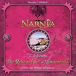 Die Reise auf der Morgenröte (Chroniken von Narnia 5)