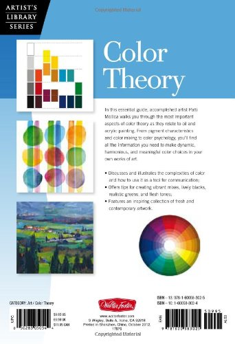 Color Theory: An essential guide to color-from basic principles to  practical applications (Artist's Library): Patti Mollica: 9781600583025:  Amazon.com: ...