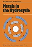 Metals in the Hydrocycle, Salomons, Wim and Förstner, U., 364269327X
