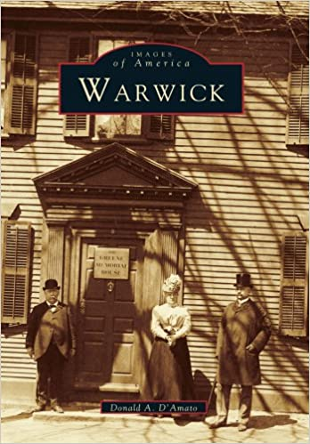 Warwick (Images of America (Arcadia Publishing))