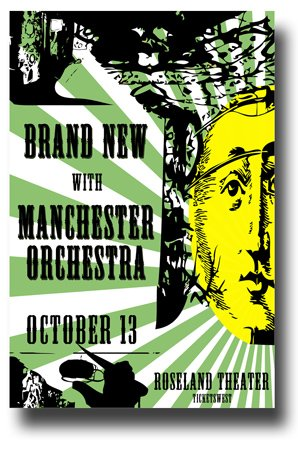 Brand New Poster Promo for a concert with Manchester Orchestra The Band Jesse Lacey