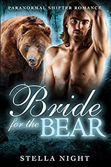 Bride For the Bear (Paranormal Shifter Romance) (Haven Book 1) by [Night, Stella]