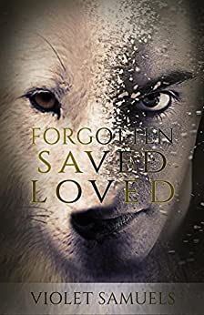 Forgotten, Saved, Loved (Nightfall Book 2) by [Samuels, Violet]