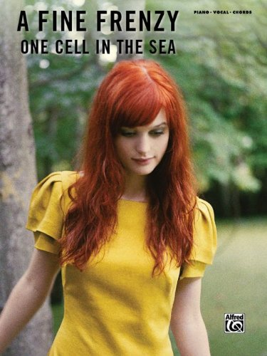 Alfred One Cell in the Sea: A Fine Frenzy (Piano, Vocal, and Chords Book)
