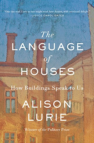 The Language of Houses: How Buildings Speak to Us cover