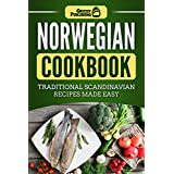 Norwegian Cookbook: Traditional Scandinavian Recipes Made Easy