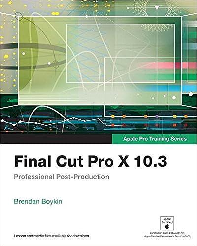 apple pro training series final cut pro x 10 1 quick reference guide brendan boykin