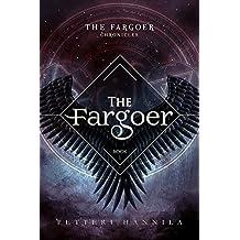 The Fargoer (The Fargoer Chronicles Book 1)