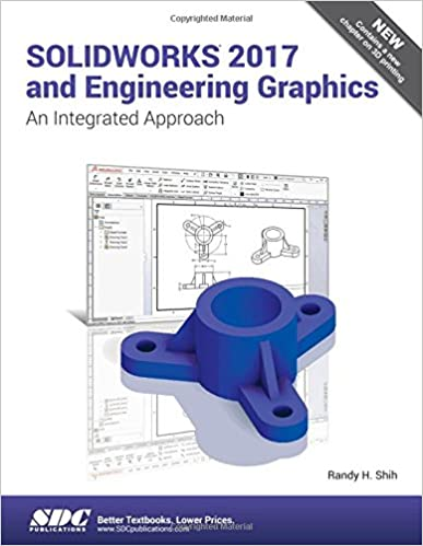SOLIDWORKS 2017 And Engineering Graphics Randy Shih