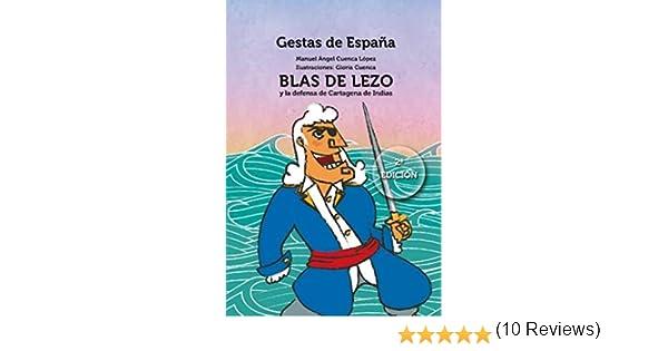 Blas de Lezo y la defensa de Cartagena de Indias Gestas de España ...