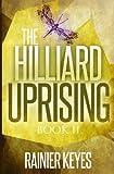 The Hilliard Uprising, Rainier Keyes, 1494944189