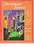 Movement Stories for Young Children: Ages 3-6 (Young Actors Series), Helen Landalf, Pamela Gerke, 1575250489