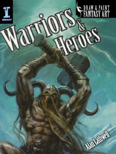 - Draw & Paint Fantasy Art Warriors & Heroes