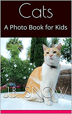 Cats: A Photo Book for Kids (Animal Photo Collection 1)