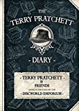 The Terry Pratchett Diary: Terry Pratchett & Friends Aided and Abetted by the Discworld Emporium