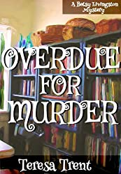 Overdue for Murder (Pecan Bayou Series Book 2)