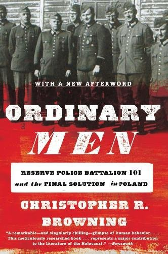 Large Product Image of Ordinary Men: Reserve Police Battalion 101 and the Final Solution in Poland