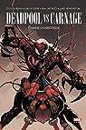 Deadpool vs Carnage par Bunn