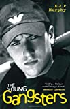 The Young Gangsters, E. J. P. Murphy, 190403439X
